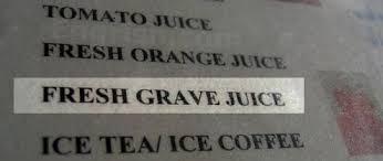 Grave Juice 墓ジュース